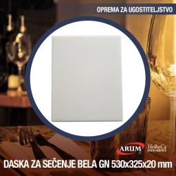 Daska za secenje bela gn 1/1 530x325xh 20mm